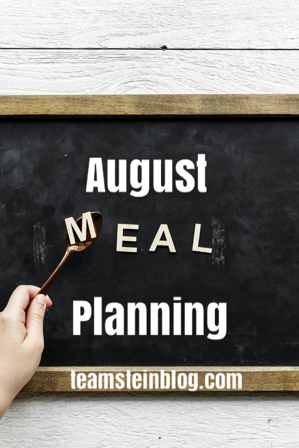 A sign saying August Meal Planning