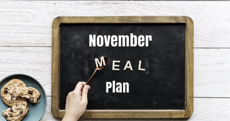 A board saying November Meal plans