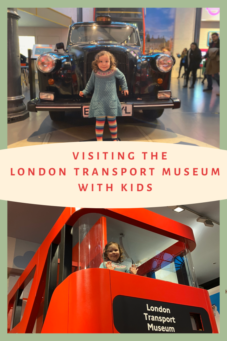 Visiting the London Transport Museum with kids Pinterest pin